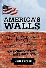 America's Walls by Tom Forbes (2012, Hardcover)
