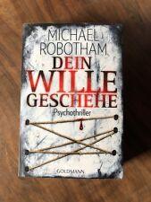 Dein Wille geschehe / Joe O'Loughlin & Vincent Ruiz Bd.4 von Michael Robotham...