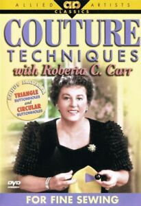 Couture Techniques For Fine Sewing with Roberta C. Carr - DVD - New