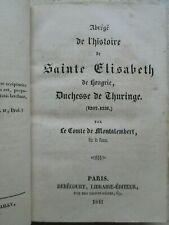 HISTOIRE DE SAINTE-ELISABETH DE HONGRIE, 1841.