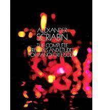 Alexander Scriabin: The Complete Preludes & Etudes for Pianoforte Solo by Aleksandr Nikolayevich Scriabin (Paperback, 1973)