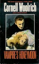 Cornell Woolrich Vampire's Honeymoon Noir Thriller!