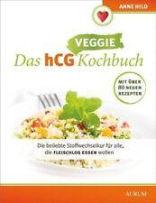Das hCG Kochbuch - Veggie - Anne Hild - 9783958830752