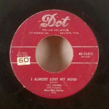 "Pat Boone I Almost Lost My Mind / I'm in Love with you 7"" 45 Dot VG-"