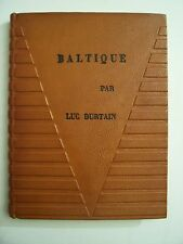 """Luc Durtain """" Baltique """" / éd. Hazan - 1928 - EO - N°396 / 850 -  Vergé de Rives"""
