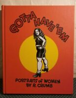 Gotta Have Em Portraits Of Women By R Crumb First Edition Hardcover Book Comic