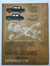 Ford Anglia 105E & Prefect 107E 1959 to1967 Autobook By Autopress Manual Used M2