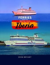 FERRIES FROM THE BRITISH ISLES TO IBERIA