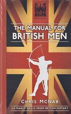 The Manual for British Men BRAND NEW BOOK by Chris McNab (Hardback 2014)