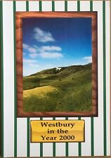 Westbury in the Year 2000 Wiltshire Local History Millennium Book
