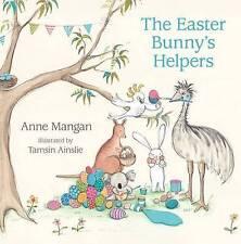 Easter Bunnys Helpers, Mangan, Anne | Hardcover Book | 9780732295769 | NEW