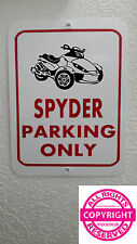 CAN-AM SPYDER RS - METAL PARKING SIGN