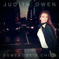 JUDITH OWEN Somebody's Child (2016) 13-track digipak CD album NEW/SEALED