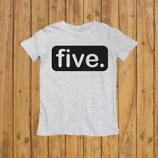 FIVE. - BOYS FIFTH BIRTHDAY SHIRT