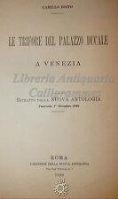 ARCHITETTURA: Camillo Boito, LE TRIFORE DEL PALAZZO DUCALE a VENEZIA 1899 Roma