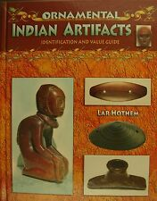 ORNAMENTAL INDIAN ARTIFACTS BY LAR HOTHEM