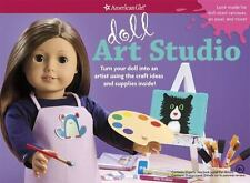 Doll Art Studio: Turn your doll into an artist using the craft ideas and supplie