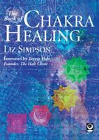 The Book of Chakra Healing by Simpson, Liz