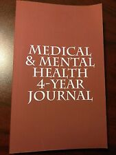 New Medical & Mental Health 4 - Year Journal (English) by Dr. Percy Ricketts