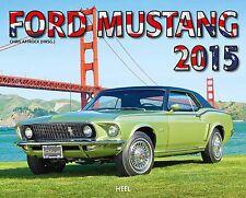 Ford Mustang 2015 - Kalender Heel - Chris Affrock