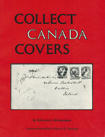 Collect Canada Covers, by Edward A. Richardson, Canada Postal History Book
