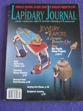 LAPIDARY JOURNAL - JEWELRY TO TEAPOTS - March 1999 v 52 # 12