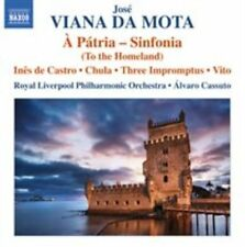 JOS' VIANA DA MOTA: A P TRIA - SINFONIA (TO THE HOMELAND) NEW CD
