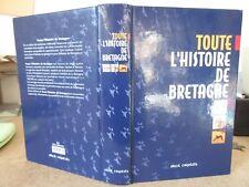 CASSARD & MONNIER TOUTE L'HISTOIRE DE LA BRETAGNE 2003 ILLUS. SKOL VREIZH