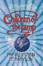 Children of the Lamp #2 The Blue Djinn of Babylon by P. B. Kerr (Hardback, 2005)