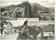 SALUTI DA LAGGIO DI CADORE - VEDUTINE - VIGO (BELLUNO)