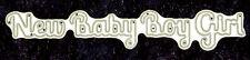 All Occasion Dies - New Baby Boy Girl words - Metal Craft Die-Robert Addams #83