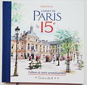 Beau livre cartonné Carnet de PARIS le 15ème l'album illustré NEUF Superbe