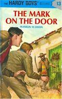 The Mark on the Door (Hardy Boys #13) by Franklin W. Dixon