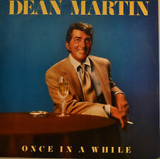 """DEAN MARTIN - ONCE IN A WHILE 12"""" LP (T938)"""