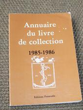 Annuaire du livre de collection 1985-1986 Labarre Promodis bibliophilie
