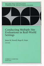 Conducting Multiple Site Evaluations in Real-World Settings: New Directions for