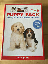 The Puppy Pack : Making the Most of Puppy's First Year by Sara John