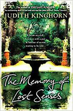 The Memory of Lost Senses, New, Kinghorn, Judith Book