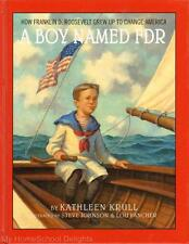 New A BOY NAMED FDR Kathleen Krull Hardcover Historical Picture Book Biography