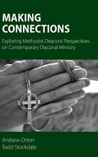 Making Connections : Exploring Methodist Deacons' Perspectives on...