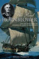 Very Good, The Real Hornblower: Life of Admiral Sir James Gordon, GCB, Perrett,