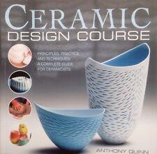 Ceramic Design Course Anthony Quinn Principles Practice Techniques Ceramicist