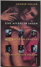 Ingrid Füller – Eine Affäre in Ehren