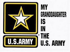 My Granddaughter is in the Us Army Star Decal Sticker