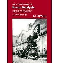 An Introduction to Error Analysis: The Study of Uncertainties in Physical...