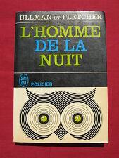 L'HOMME DE LA NUIT - ULLMAN et FLETCHER - J'AI LU POLICIER - 1965 - DITIS
