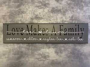 Personalised Wooden Wall Plaque/Sign Love makes a family / Birthday Gift