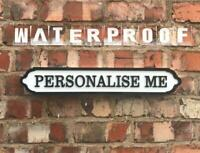 Personalised Medium Acrylic Street Sign. Road Sign, Waterproof, Indoors Outdoors