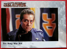 BATTLESTAR GALACTICA - Premiere Edition - Card #64 - So Say We All
