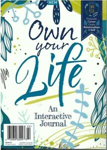 Own your life An Interactive Journal